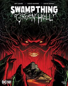 [Swamp Thing: Green Hell #1 (Product Image)]