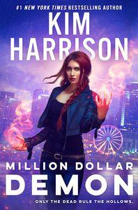 [Hollows: Book 15: Million Dollar Demon (Hardcover) (Product Image)]