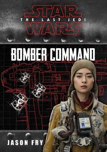 [Star Wars: The Last Jedi: Bomber Command (Replica Journal) (Hardcover) (Product Image)]