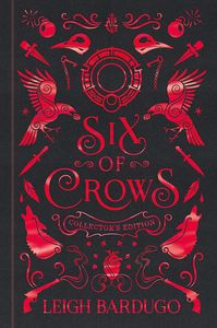 [Six Of Crows (Collector's Edition Hardcover) (Product Image)]