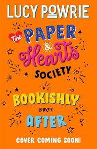 [The Paper & Hearts Society: Book 3: Bookishly Ever After (Product Image)]