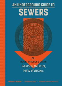 [An Underground Guide To Sewers (Hardcover) (Product Image)]
