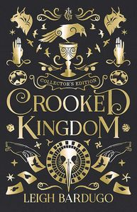 [Six of Crows: Book 2: Crooked Kingdom (Collectors Signed Edition Hardcover) (Product Image)]
