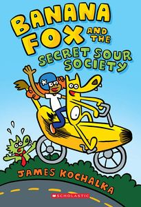 [Banana Fox & The Secret Sour Society: Volume 1 (Product Image)]