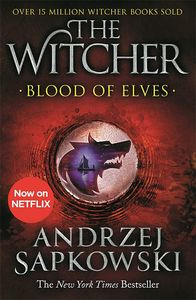 [The Witcher: Book 1: Blood Of Elves (New Jacket) (Product Image)]