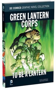 [DC Graphic Novel Collection: Volume 103: Green Lantern Corps: To Be A Lantern (Hardcover) (Product Image)]