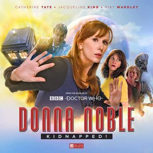 [Doctor Who: Donna Noble Kidnapped! (Product Image)]