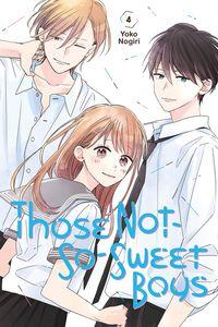[Those Not-So-Sweet Boys: Volume 4 (Product Image)]