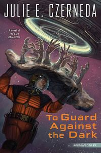[Reunification: Book 3: To Guard Against The Dark (Product Image)]