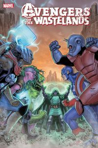 [The cover for Avengers Of The Wastelands #5]