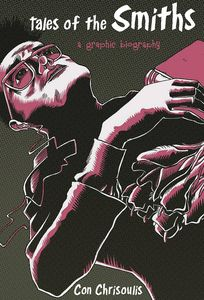 [Tales Of The Smiths: Graphic Biography (Product Image)]