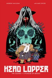[Head Lopper: Volume 1: The Island Or A Plague Of Beasts (Product Image)]