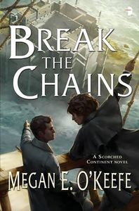 [The Scorched Continent: Book 2: Break The Chains (Product Image)]