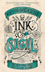 [Ink & Sigil: From the world of the Iron Druid Chronicles (Product Image)]