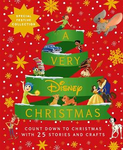 [A Very Disney Christmas: Count Down To Christmas With Twenty-Five Festive Stories & Crafts (Hardcover) (Product Image)]