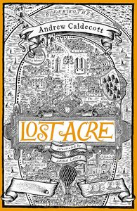 [Rotherweird: Book 3: Lost Acre (Signed Edition Hardcover) (Product Image)]