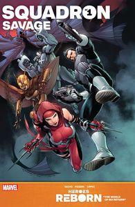 [Heroes Reborn: Squadron Savage #1 (Product Image)]