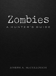 [Zombies: A Hunter's Guide: Deluxe Edition (Hardcover) (Product Image)]