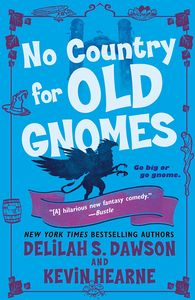 [No Country for Old Gnomes: The Tales of Pell (Product Image)]