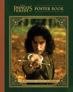 [The Princess Bride Poster Book: 12 Enchanted Designs To Display (Product Image)]