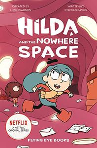 [Hilda & The Nowhere Space (Product Image)]