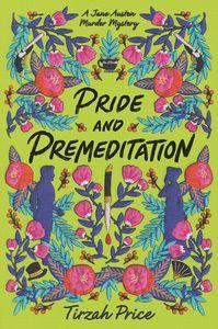 [Jane Austen Murder Mysteries: Book 1: Pride & Premeditation (Product Image)]