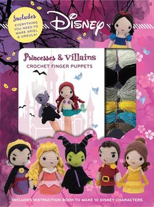 [Disney Crochet Finger Puppets: Princess Vs Villains (Product Image)]