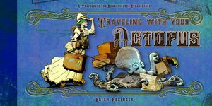 [Travelling With Your Octopus (Hardcover) (Product Image)]