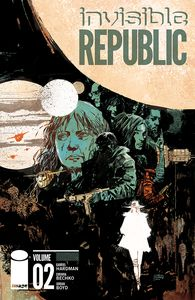 [Invisible Republic: Volume 2 (Product Image)]