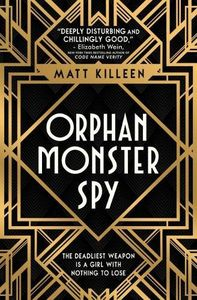 [Orphan Monster Spy (Signed) (Product Image)]
