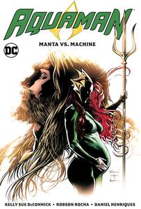 [Aquaman: Volume 3: Manta Vs Machine (Product Image)]