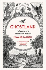 [Ghostland: In Search Of A Haunted Country (Product Image)]