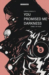 [You Promised Me Darkness #3 (Cover C Connelly) (Product Image)]