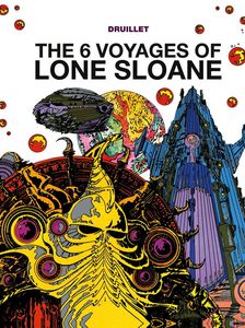 [The Six Voyages Of Lone Sloane (Hardcover) (Product Image)]