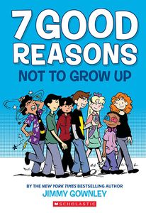 [7 Good Reasons Not To Grow Up (Product Image)]
