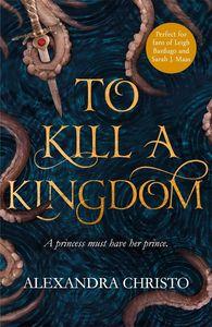 [To Kill A Kingdom (Product Image)]