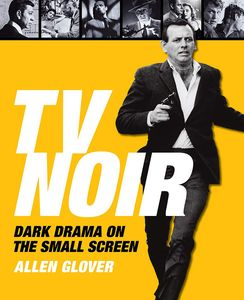 [TV Noir: The Dark Genre On The Small Screen (Hardcover) (Product Image)]