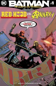 [Batman: Prelude To The Wedding: Red Hood Vs Anarky #1 (Product Image)]