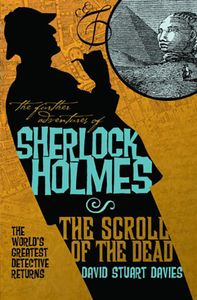 [The Further Adventures Of Sherlock Holmes: The Scroll Of The Dead (Product Image)]