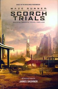 [Maze Runner: Offical Prelude: Scorch Trial: Volume 1 (Product Image)]