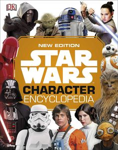 [Star Wars: Character Encyclopedia (New Edition - Hardcover) (Product Image)]