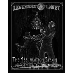 [Legendary Planet: The Assimilation Strain (Pathfinder 2nd Edition) (Product Image)]