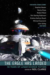 [The Eagle Has Landed: 50 Years Of Lunar Science Fiction (Product Image)]