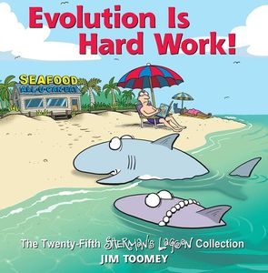 [Evolution Is Hard Work!: Volume 25: 25th Shermans Lagoon Collection (Product Image)]