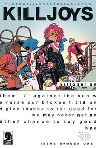 [True Lives Of The Fabulous Killjoys: National Anthem #1 (Cover A Romero) (Product Image)]