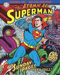 [Superman: Atomic Age: Sundays: Volume 1: 1949 - 1953 (Hardcover) (Product Image)]