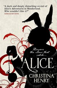 [Chronicles of Alice: Book 1: Alice - (Signed Edition) (Product Image)]
