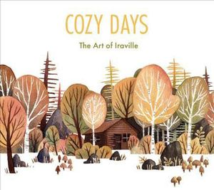 [Cozy Days: The Art Of Iraville (Hardcover) (Product Image)]