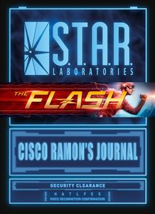 [Flash: S.T.A.R. Labs: Cisco Ramon's Journal (Hardcover) (Product Image)]