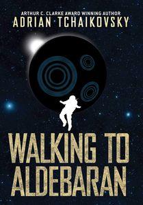 [Walking To Aldebaran (Hardcover) (Product Image)]
